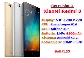 Recensione XiaoMi Redmi 3 16GB ROM 2GB RAM - �135